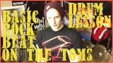 Rock Drum Beat On The Toms: Drum Lesson #131