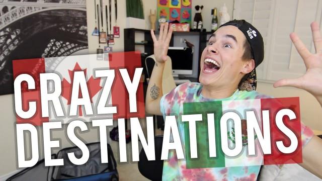 Crazy Destinations