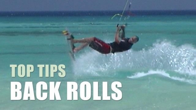 Back Rolls – Kitesurfing Top Tips