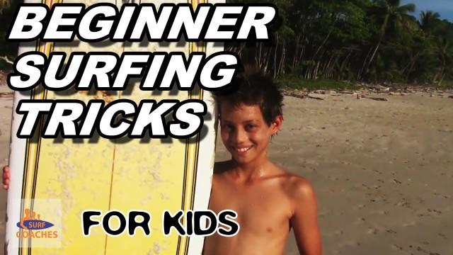 Beginner Surfing Tricks For Kids