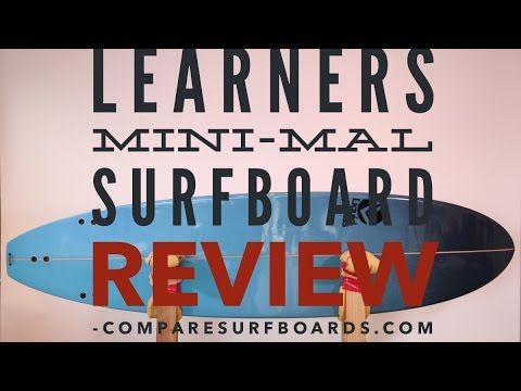 Learner's (Beginner's) Mini-Mal Surfboard Review no.11 | Compare Surfboards