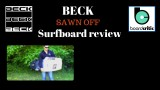 Beck Sawn-Off Surfboard review