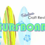 Fabulous Craft Review:  Doll Surfboard