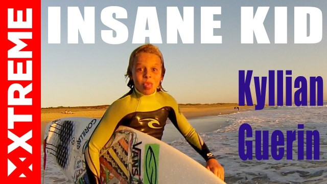 INSANE SURFER KID I Kyllian Guerin