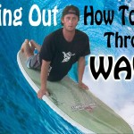 How to Paddle Out On A SurfBoard : Punching Through Waves – Learn Surfing